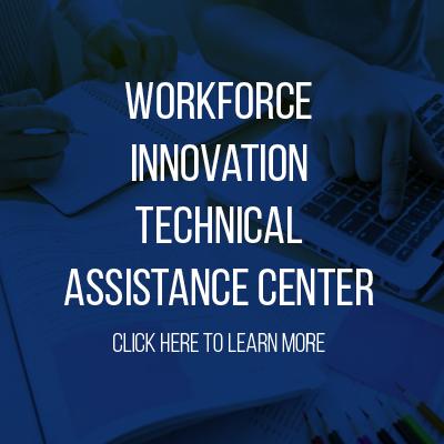 Workforce Innovation Technical Assistance Center